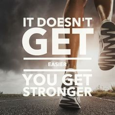 It doesn't get easier, you get stronger. #fitness #quotes #fitnessquotes healthandfitnessnewswire.com