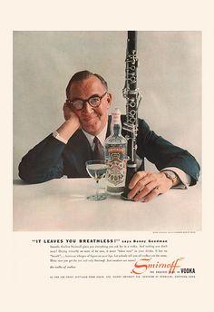 I Vintage Alcohol Ads of the - Benny Goodman Smirnoff Vodka Vintage Advertisements, Vintage Ads, Vintage Prints, Vintage Posters, Vintage Designs, 1950s Advertising, Retro Posters, Vintage Wine, Retro Ads