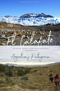 Top Things to do in El Calafate, in Argentina's Patagonia. Trek the Perito Moreno Glacier or visit a traditional estancia! Also where to stay in El Calafate! #argentina #patagonia