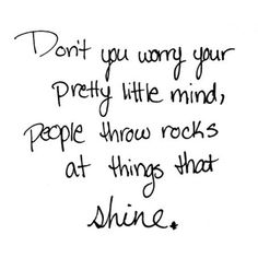 """42 Likes, 3 Comments - Lindsey Lamson (@lindsey_lamson) on Instagram: """"#Quotes #taylorswift #tswift #honestly #shine"""""""