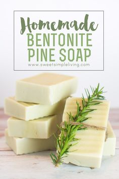 Homemade Bentonite Pine Soap Recipe