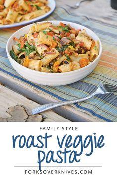 Roasted Veggie Pasta