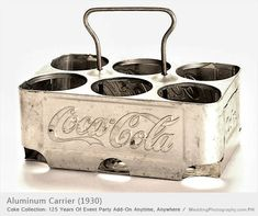 *COKE COLLECTION: Aluminum carriet, c. 1930, 125 Years Of Event Party Add-On Anytime, Anywhere. I had one like this only it was for Pepsi, I don't know what happened to it.
