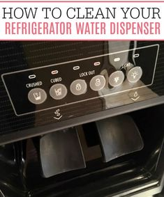 How To Clean Refrigerator Water Dispenser How To Clean Refrigerator, Refrigerator Cleaning, House Cleaning Tips, Cleaning Hacks, Cleaning Products, Calcium Remover, Hard Water Stains, Clean Freak, Water Dispenser