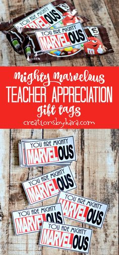 Mighty Marvelous Teacher Appreciation Gift Tags Superhero Teacher Appreciation Idea A Fun Gift Idea For Teachers You Can Attach These Freeprintable