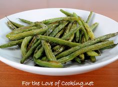 For the Love of Cooking » Roasted Green Beans