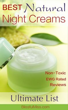 """Wake up all aglow from your new favorite, non-toxic night cream that you  found on this easy-peasy reference list. You're all like, """"What? It's that  easy?"""" Why yes. Yes, it is. And you can just toss the fear of cancer into  the trash with your old toxic night cream."""