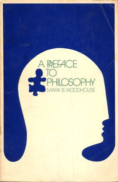 a preface to philosophy  mark b. woodhouse