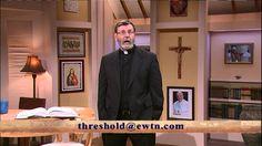Threshold of Hope - 2015-1-6- Veritatis Splendor - Fr. Mitch Pacwa SJ