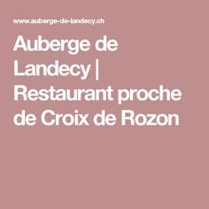 Auberge de Landecy | Restaurant proche de Croix de Rozon
