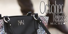 October / New Releases / Miche Pulse Hermes Kelly, Colouring, 30th, Messenger Bag, Satchel, October, Canada, Handbags, Totes