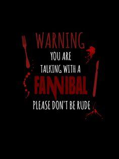 Warning Fannibal - HANNIBAL Art Print by FandomizedRose | Society6