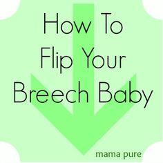 How To Flip Your Breech Baby #pregnancy #breech