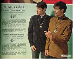 This is an image of Nehru coats which became popular in the late 1960's. This was originally worn by the prime minister of India, Jawaharlal Nehru.