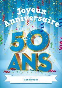Personnalisez Cette Carte D Anniversaire Avec Son Prenom Pour Ses 50 Ans Carte Anniversaire Carte Anniversaire 50 Ans Carte