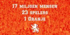 Amen! Nederlands elftal, het Nederlandse volk! Voetbal forever!