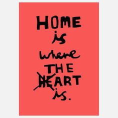 Home Is Where The Art Is Print, 20€, now featured on Fab.