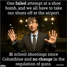 Funny pictures about John Oliver Has A Point. Oh, and cool pics about John Oliver Has A Point. Also, John Oliver Has A Point photos. John Oliver, Thats The Way, That Way, Pray For Venezuela, Bien Dit, Religion, Ga In, School Shootings, Gun Control