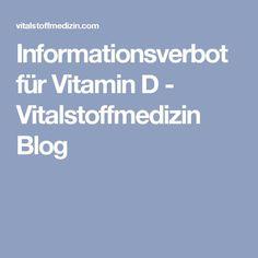 Informationsverbot für Vitamin D - Vitalstoffmedizin Blog