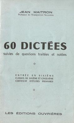 Jean Maitron, 60 dictées suivies de questions CM2