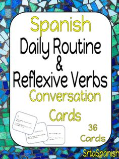 Conversation starters to practice daily routine and reflexives!