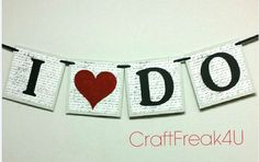I DO with Red Glitter Heart Wedding Banner Decor by CRAFTFREAK4U