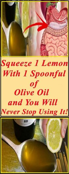 PINCH 1 LEMON WITH 1 SPOONFUL OF OLIVE OIL AND YOU WILL NEVER STOP USING IT   Remedy Hint
