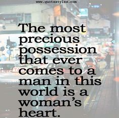 The most precious possession-Love quotes
