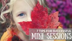 7 tips for successful mini sessions