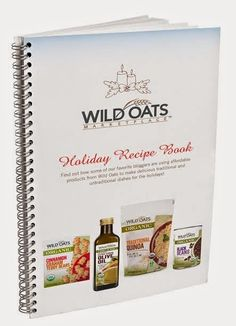 Wild Oats Marketplace - Holiday Recipe Book