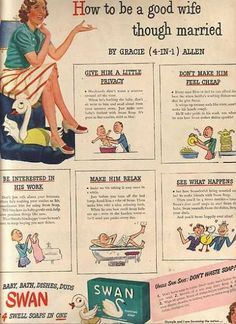 """""""How to be a good wife though married"""" by Gracie Allen for Swan Soap 1944 (via) . """"How to be a good wife though married"""" by Gracie Allen for Swan Soap 1944 (via) Pin Up Vintage, Vintage Humor, Vintage Beauty, Vintage Posters, Retro Vintage, Funny Vintage Ads, Vintage Wife, Vintage Toys, Vintage Ladies"""