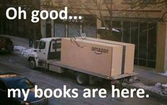 Books are here! Books are here! Book Memes, Book Quotes, Humor Books, Craft Quotes, Wisdom Quotes, Quotes Quotes, Motivational Quotes, Life Quotes, Inspirational Quotes