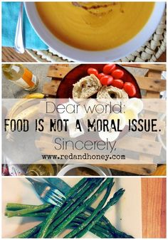 """This just needed to be said!!! """"Dear World:  We need to talk.  You've gotten into a really bad habit of equating a person's worth or character with the depth of their healthy eating habits. Unfortunately, food manufacturers have gotten wind of this and now design their packaging completely based on shame and guilt. In our culture you are """"good"""" if you eat a salad and """"bad"""" if you eat a cupcake. I'm going to go ahead and call that what it is: total bull crap."""""""