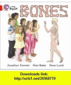 Bones Band 2B/Red (Collins Big Cat) (9780007475902) Jonathan Emmett, Steve Lumb , ISBN-10: 000747590X  , ISBN-13: 978-0007475902 ,  , tutorials , pdf , ebook , torrent , downloads , rapidshare , filesonic , hotfile , megaupload , fileserve