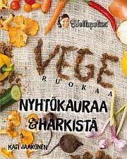 lataa / download VEGERUOKAA – NYHTÖKAURAA & HÄRKISTÄ epub mobi fb2 pdf – E-kirjasto