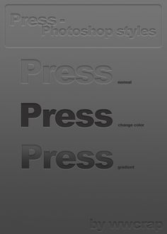 Press Photoshop Styles by ~wwcrap on deviantART