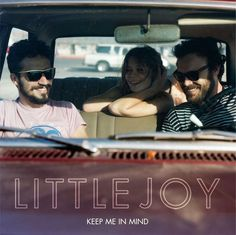 Fabrizio Moretti, Binki Shapiro and Rodrigo Amarante/Little Joy, Keep Me In Mind single.