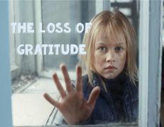 The Loss of Gratitude