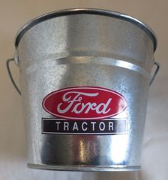 "NEW ""EARLY FORD TRACTORS LOGO"" GALVANIZED PAIL LOGO USED FROM 1947-1962"