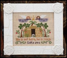 """LITTLE HOUSE NEEDLEWORKS """"He Is Risen!"""" 