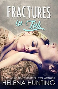 Fractures in Ink (A Standalone Romance) by Helena Hunting https://www.amazon.com/dp/B01KMN3UYW/ref=cm_sw_r_pi_dp_x_5fdlyb24C32H5