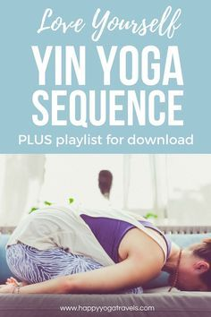 Yin Yoga Sequence - pin now, practice later
