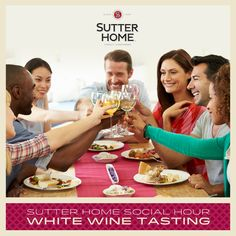 Do you love White Wine? Host a Sutter Home White Wine tasting with your friends. Tell us which is your favorite!
