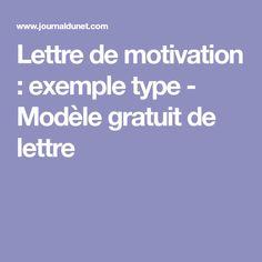 Lettre de motivation : exemple type - Modèle gratuit de lettre