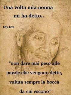 *La nonna paterna mi diceva sempre così... specialmente quando certi bambini cattivi offendevano e io ci piangevo... poi aggiungeva... Scrolla le spall... - Desirè Kariny - Google+ Ju Jitsu, Italian Quotes, Beautiful Words, Sentences, Life Lessons, Positive Quotes, Einstein, Life Quotes, Inspirational Quotes