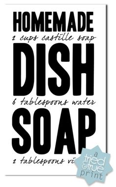 """Homemade Dish Soap...castile soap, water, and vinegar or lemon juice! Made this & even though I put it in a foaming bottle, I still go through it to quickly...not sure that this is saving money. May stick to filling my foaming bottle with 1"""" of regular store bought dish soap, fill the rest of the way with water & extend my soap in that way...still saving money (2/2012 DTB)"""