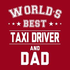 Worlds Best Taxi Driver And Dad Men's T-Shirt – Goodish Healthy Food Healthy Eating Tips, Healthy Nutrition, Slogan Design, T Shirt World, Funny Slogans, Make Ready, Vegetable Drinks, Taxi Driver, Shopping World