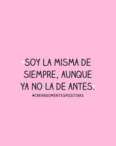 Cute Spanish Quotes, Funny Spanish Memes, Spanish Humor, Quiet Girl, Pretty Quotes, Photo Quotes, Food For Thought, Encouragement, Instagram