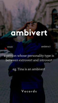 Ambivert(a person whose personality type is between extrovert and introvert) Learn English English vocab New words Word of the day Beautiful Words In English, Interesting English Words, Unusual Words, Weird Words, Rare Words, Big Words, Learn English Words, Unique Words, Pretty Words