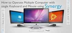 How to Operate Multiple Computer with single Keyboard and Mouse